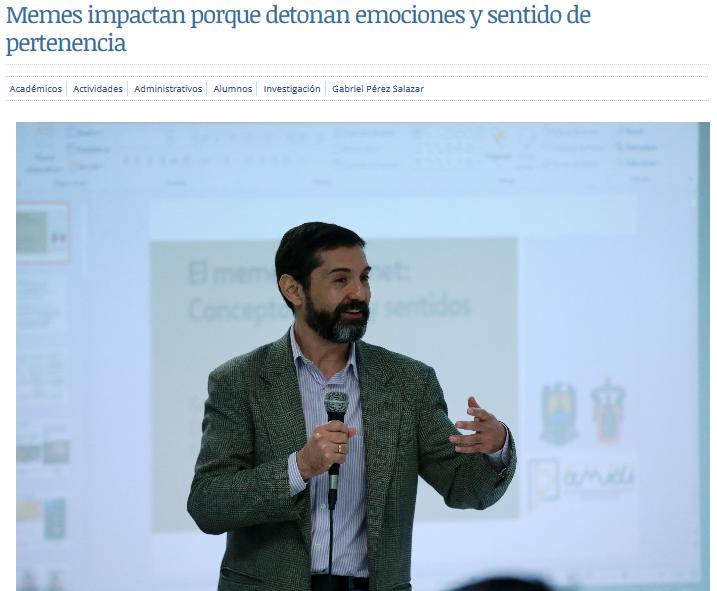 Memes impactan porque detonan emociones y sentido de pertenencia Universidad de Guadalajara